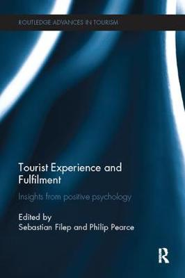Tourist Experience and Fulfilment by Sebastian Filep