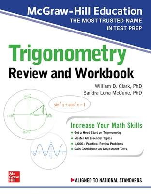 McGraw-Hill Education Trigonometry Review and Workbook by William Clark