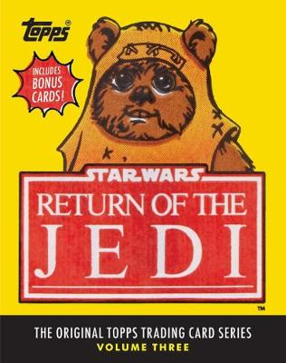 Star Wars: Return of the Jedi: The Original Topps Trading Card Se book