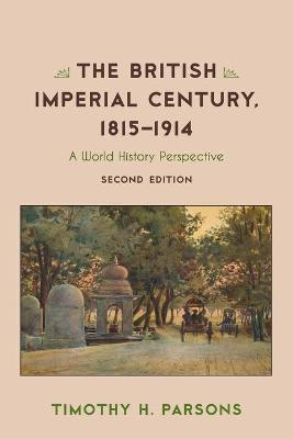 The British Imperial Century, 1815-1914: A World History Perspective book