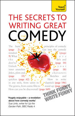 Secrets to Writing Great Comedy by Lesley Bown