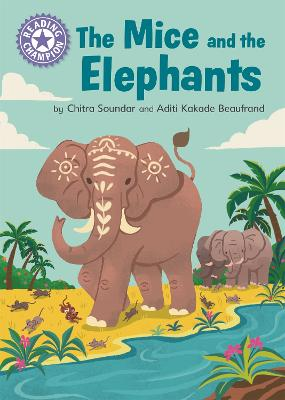 Reading Champion: The Mice and the Elephants: Independent Reading Purple 8 book
