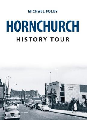 Hornchurch History Tour by Michael Foley