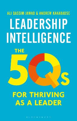 Leadership Intelligence: The 5Qs for Thriving as a Leader book