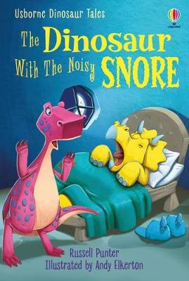 The Dinosaur With the Noisy Snore book