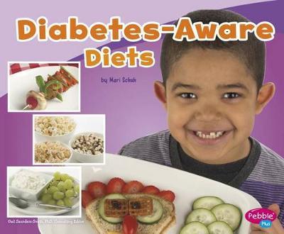 Diabetes-Aware Diets by Mari Schuh