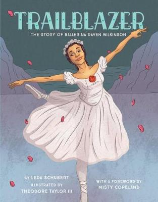 Trailblazer by Leda Schubert