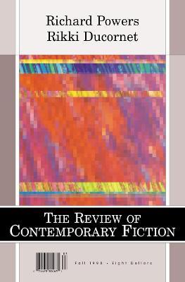 Rcf Richard Powers/Rikki Ducornet by Dalkey Archive Press