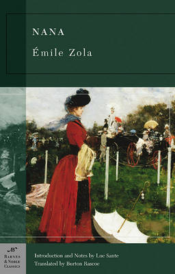 Nana (Barnes & Noble Classics Series) by Emile Zola