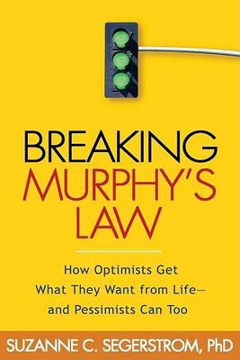 Breaking Murphy's Law by Suzanne C. Segerstrom