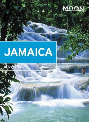 Moon Jamaica (Eighth Edition) by Oliver Hill