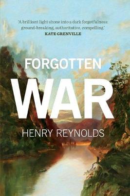 Forgotten War by Henry Reynolds