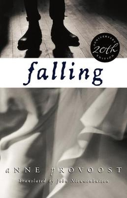 Falling 20th Anniversary Edition by Anne Provoost