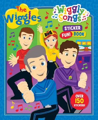 The Wiggles: Wiggly Songs Sticker Fun! Book by The Wiggles