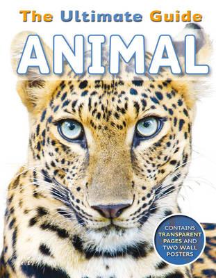 The Ultimate Guide Animal by De La Bedoyere Camilla