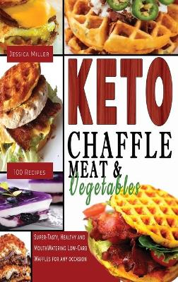 Keto Chaffle Meat and Vegetables by Jessica Miller