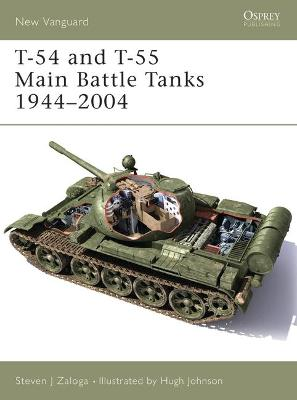 T-54 and T-55 Main Battle Tanks 1958-2004 by Steven Zaloga