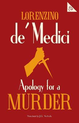 Apology for a Murder by Lorenzino De Medici