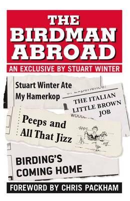 Birdman Abroad by Stuart Winter
