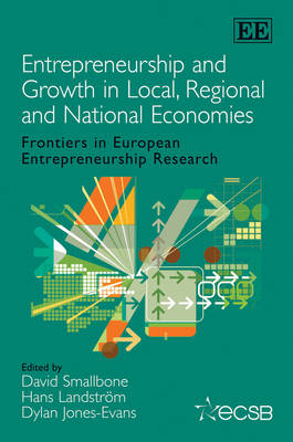 Entrepreneurship and Growth in Local, Regional and National Economies by Professor David Smallbone