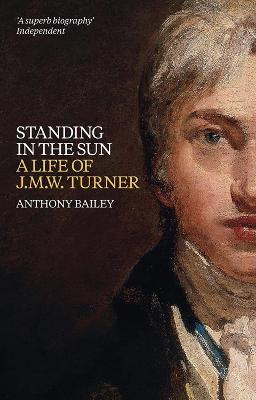 J.M.W. Turner: Standing In The Sun book