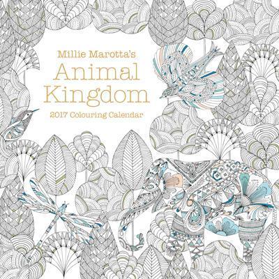 Millie Marotta's Animal Kingdom 2017 Calendar by Millie Marotta