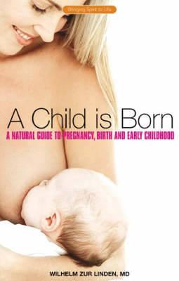 A Child is Born by Wilhelm Zur Linden