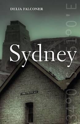 Sydney by Delia Falconer