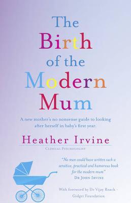 Birth of the Modern Mum book