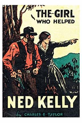 The Girl Who Helped Ned Kelly book