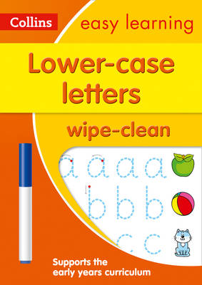 Lower Case Letters Age 3-5 Wipe Clean Activity Book: Ideal for home learning (Collins Easy Learning Preschool) by Collins Easy Learning