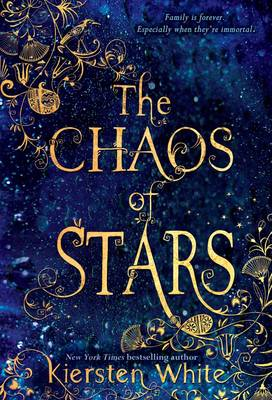 Chaos of the Stars by Kiersten White