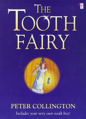 Tooth Fairy by Peter Collington