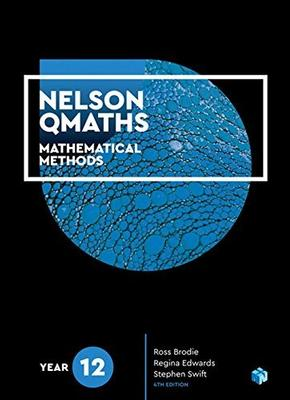 Nelson QMaths 12 Mathematics Methods Student Book + 4 Access Codes by Ross Brodie