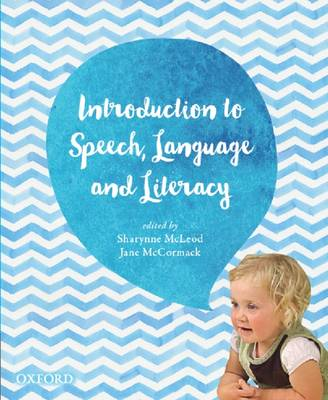 Introduction to Speech, Language and Literacy by Sharynne McLeod