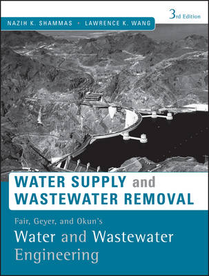 Fair, Geyer, and Okun's, Water and Wastewater Engineering by Nazih K. Shammas