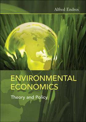 Environmental Economics by Alfred Endres
