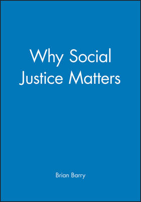 Why Social Justice Matters book