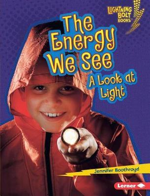 Energy We See by Jennifer Boothroyd