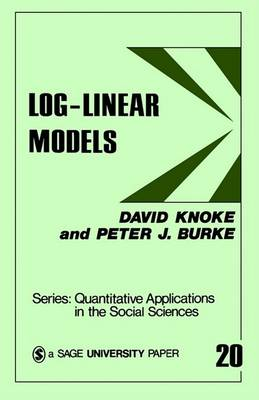 Log-Linear Models by David H. Knoke