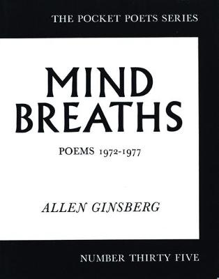 Mind Breaths by Allen Ginsberg