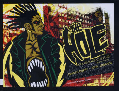 The The Hole The Hole: Consumer Culture, Volume 1 Consumer Culture v. 1 by Damian Duffy