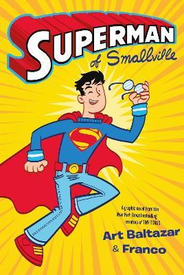 Superman of Smallville by Art Baltazar