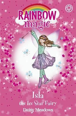 Rainbow Magic: Isla the Ice Star Fairy by Daisy Meadows