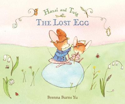 Hazel and Twig: The Lost Egg book