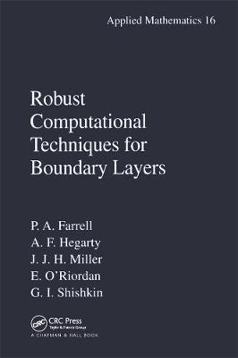 Robust Computational Techniques for Boundary Layers by Paul Farrell