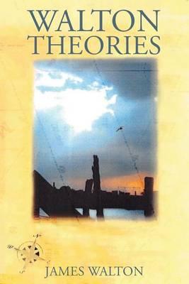 Walton's Theories by James Walton