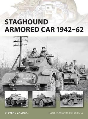 Staghound Armored Car 1942-62 by Steven J. Zaloga