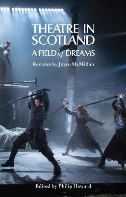 Theatre in Scotland by Joyce McMillan