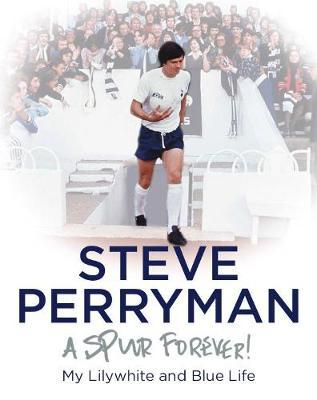 Steve Perryman by Steve Perryman